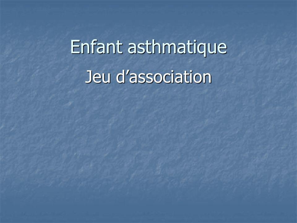 Enfant asthmatique Jeu dassociation