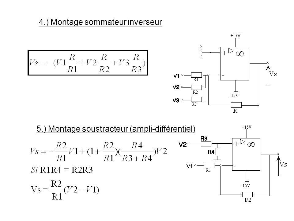 4.) Montage sommateur inverseur 5.) Montage soustracteur (ampli-différentiel)