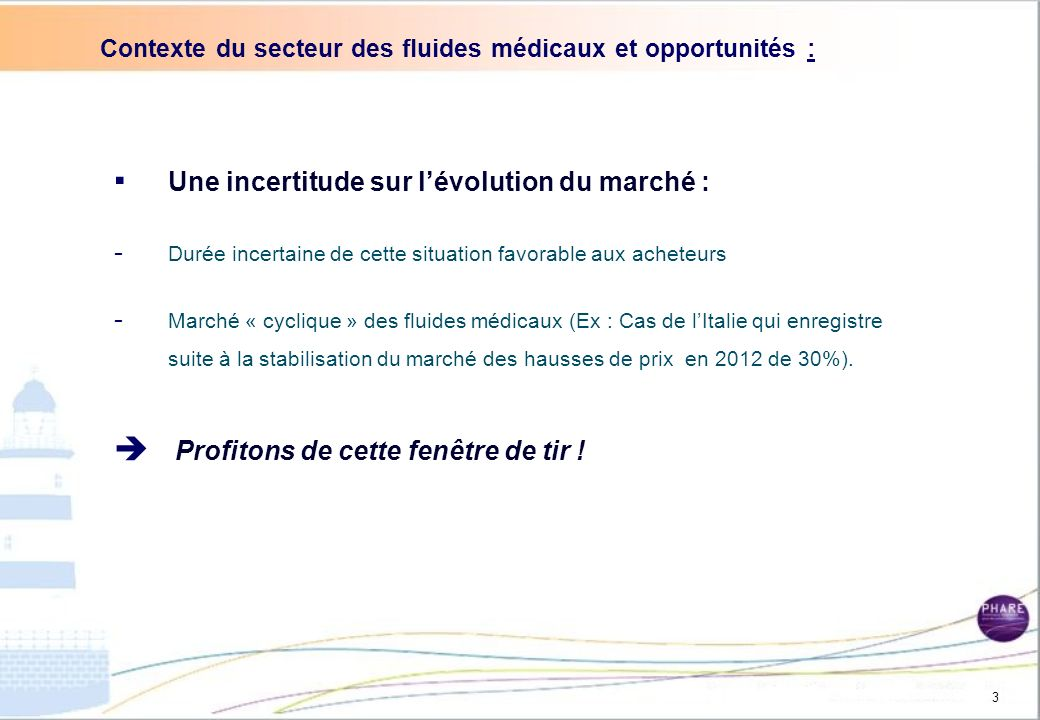 Un contexte concurrentiel favorable à lacheteur : - Baisse des activités industrielles consommatrices de gaz en France - Entrée de nouveaux acteurs su