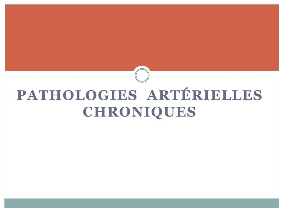 PATHOLOGIES ARTÉRIELLES CHRONIQUES