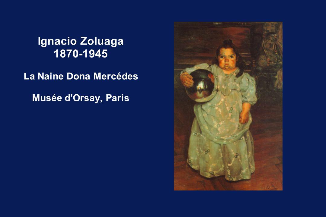 Ignacio Zoluaga 1870-1945 La Naine Dona Mercédes Musée d'Orsay, Paris