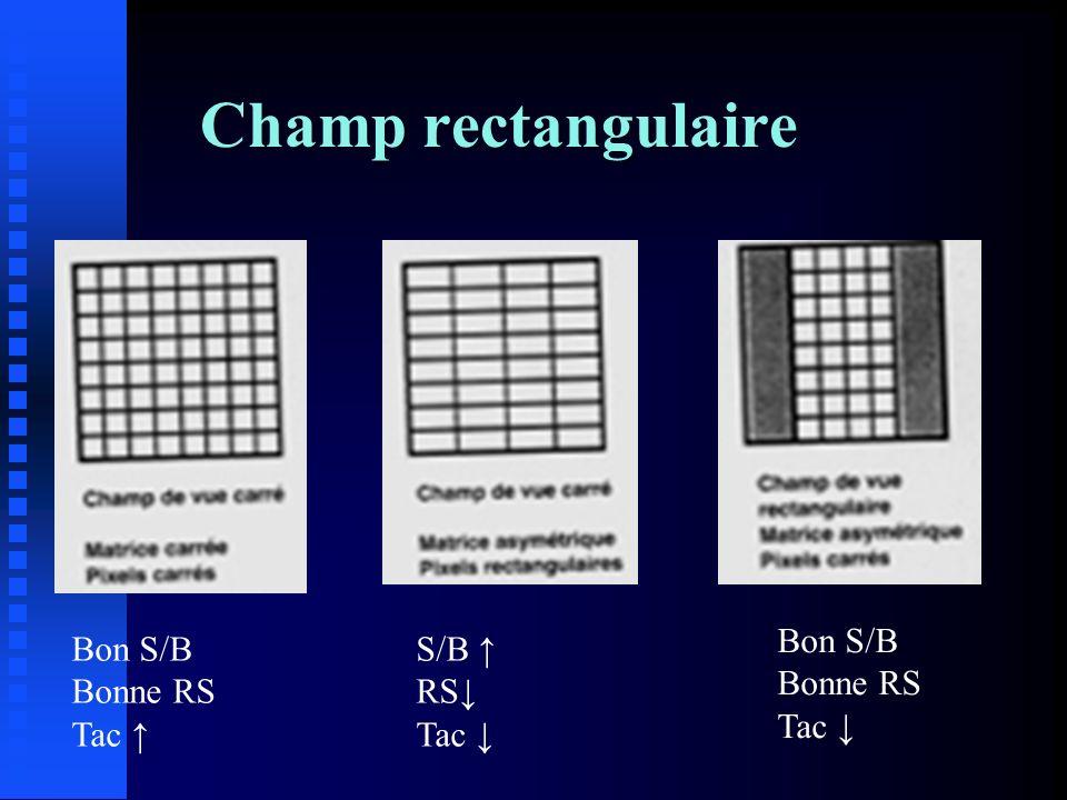Champ rectangulaire Bon S/B Bonne RS Tac S/B RS Tac Bon S/B Bonne RS Tac
