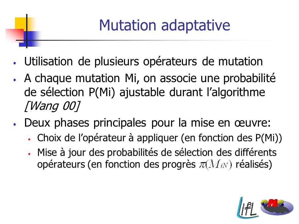 Lalgorithme Computation of PO* and the population Crossover Mutation 1 Mutation n Mutation selection Elitist selection into the population Start Create initial population Set new PMi End of GA …