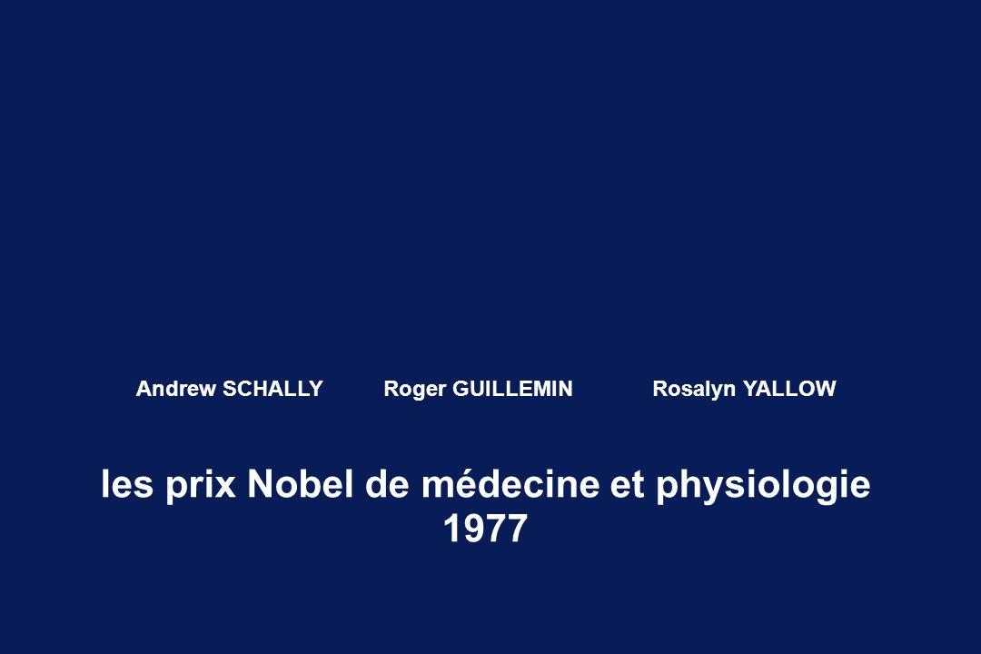 les prix Nobel de médecine et physiologie 1977 Andrew SCHALLYRoger GUILLEMINRosalyn YALLOW