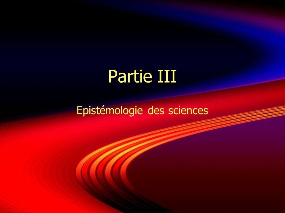 Partie III Epistémologie des sciences