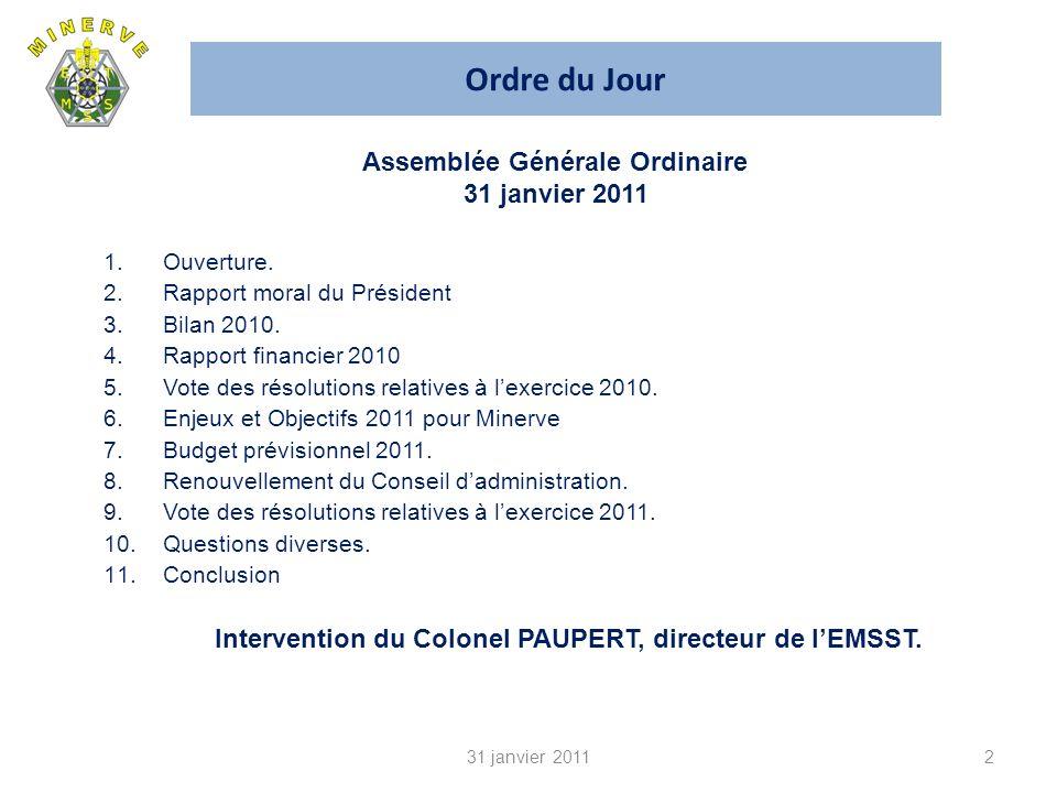 Ordre du Jour 2 1.Ouverture. 2.Rapport moral du Président 3.Bilan 2010.