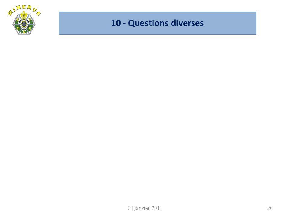 10 - Questions diverses 2031 janvier 2011
