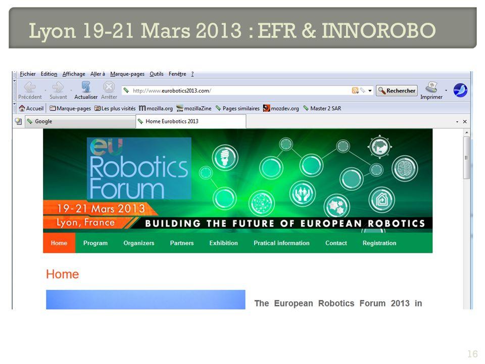 Lyon 19-21 Mars 2013 : EFR & INNOROBO 16