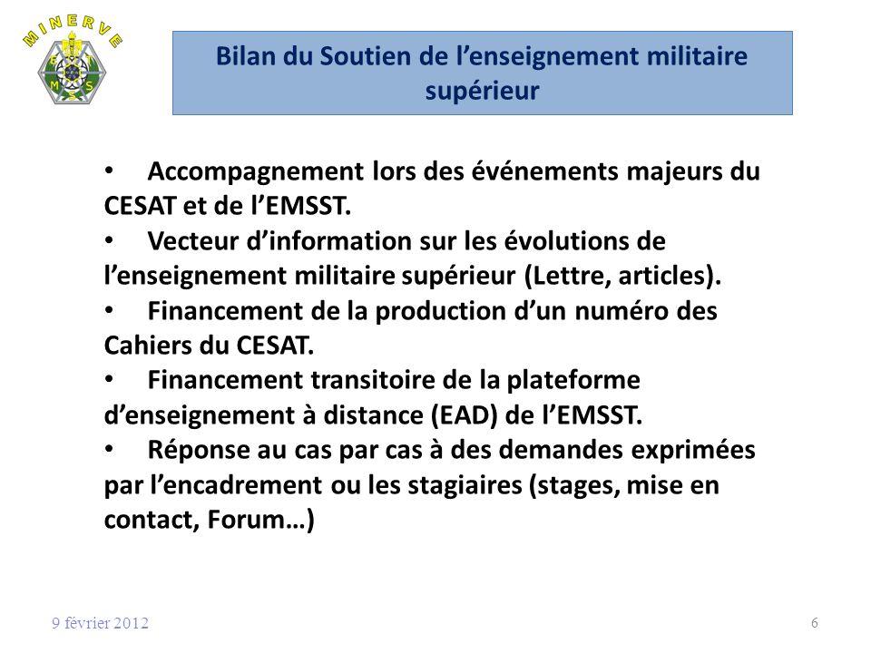Bilan du Soutien de lenseignement militaire supérieur Accompagnement lors des événements majeurs du CESAT et de lEMSST.