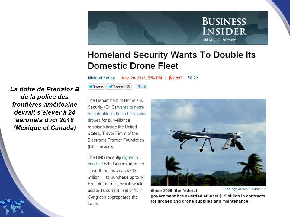 La flotte de Predator B de la police des frontières américaine devrait sélever à 24 aéronefs dici 2016 (Mexique et Canada)