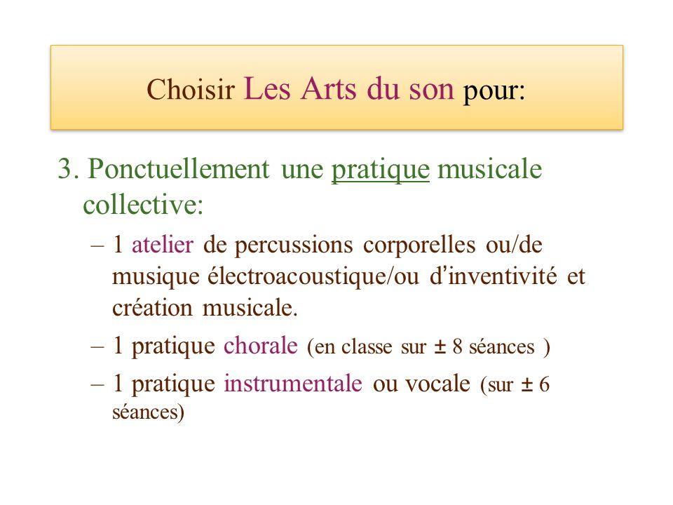 Choisir Les Arts du son pour: 3.