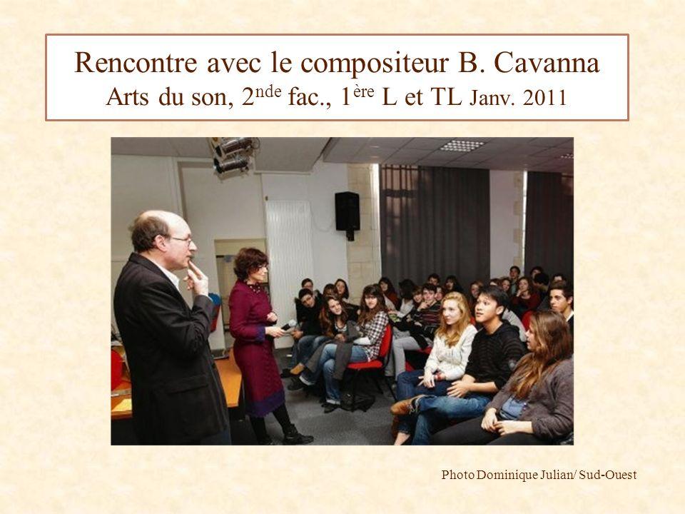 Photo Dominique Julian/ Sud-Ouest Rencontre avec le compositeur B.