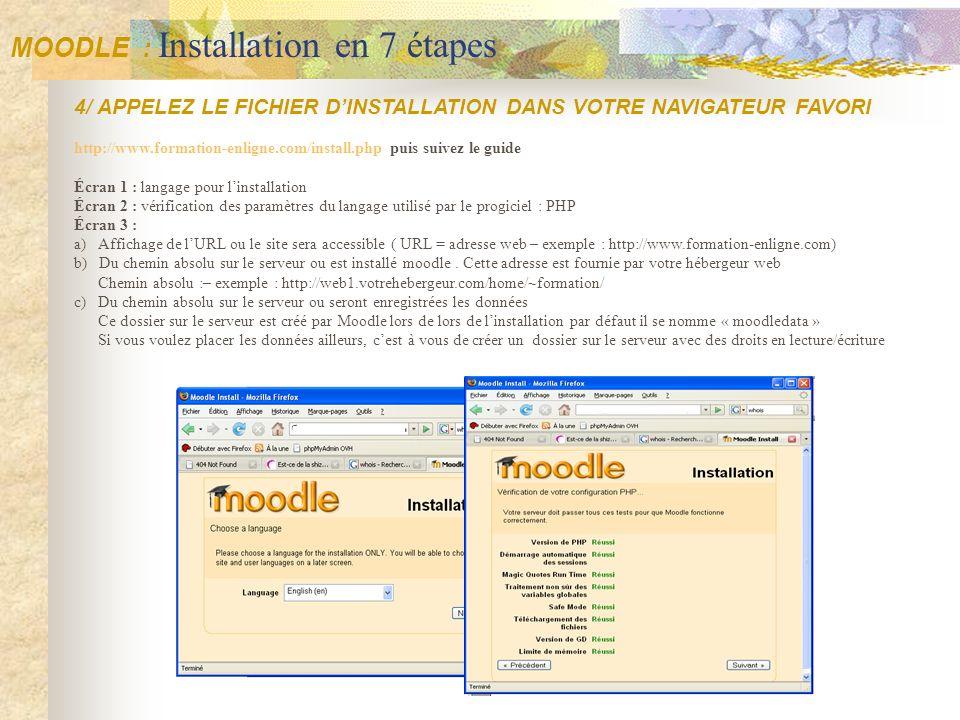 4/ APPELEZ LE FICHIER DINSTALLATION DANS VOTRE NAVIGATEUR FAVORI http://www.formation-enligne.com/install.php puis suivez le guide Écran 1 : langage p