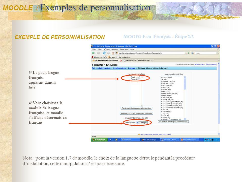 4/ Vous choisissez le module de langue française, et moodle saffiche désormais en français EXEMPLE DE PERSONNALISATION MOODLE en Français - Étape 2/2