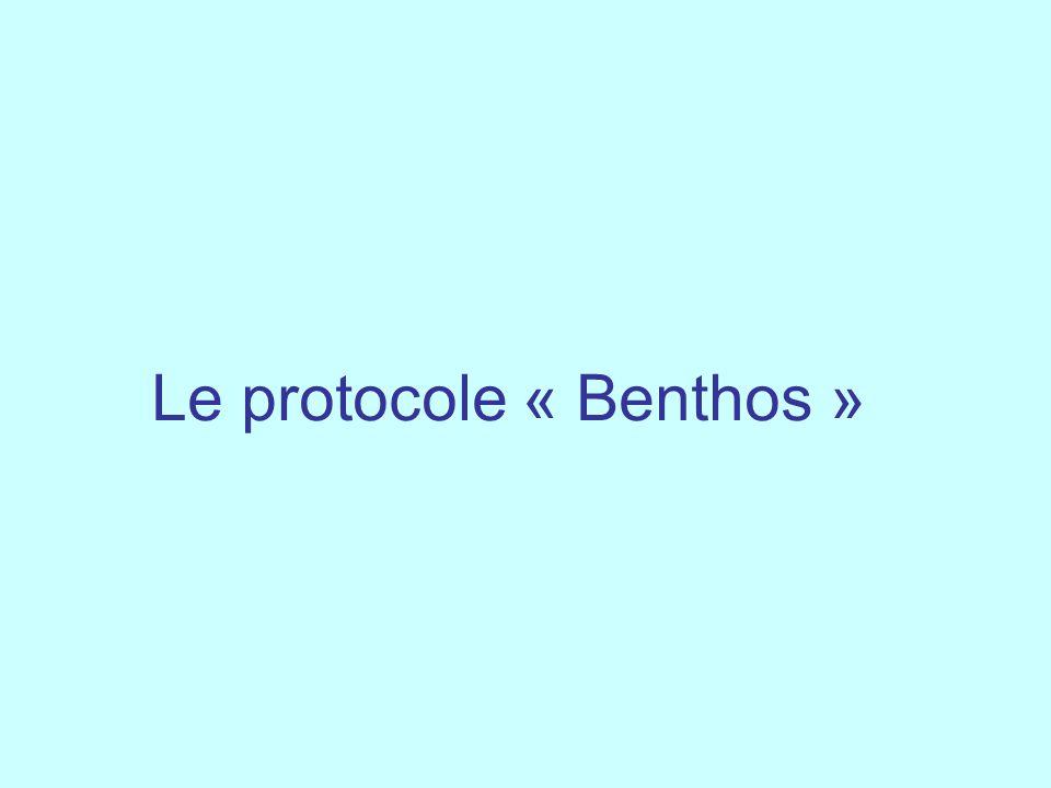 Le protocole « Benthos »