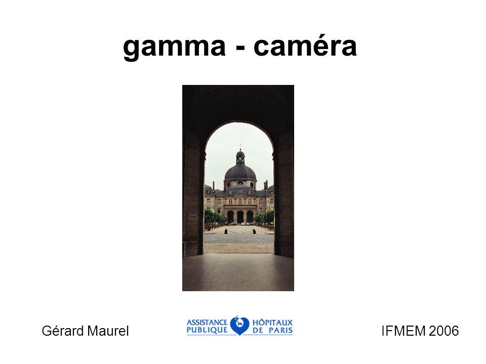 Gérard Maurel IFMEM 2006 gamma - caméra