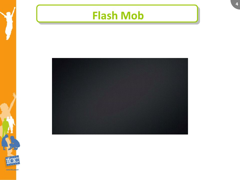 4 Flash Mob
