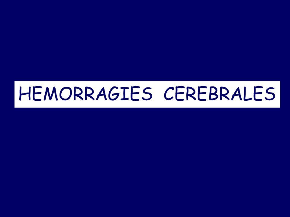 HEMORRAGIES CEREBRALES