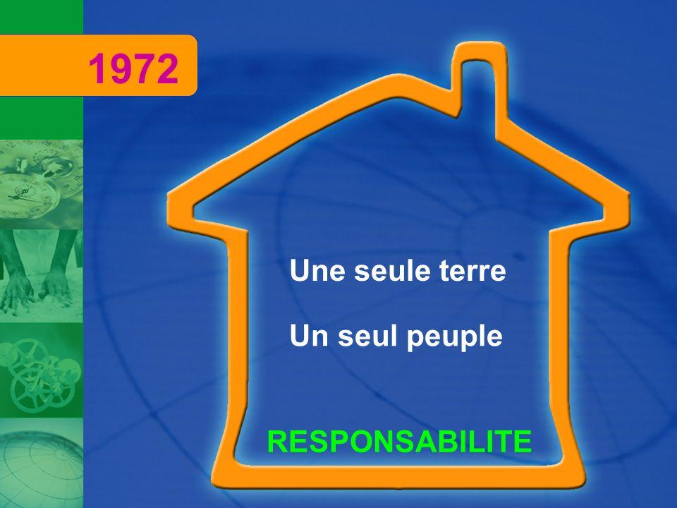 Une seule terre Un seul peuple RESPONSABILITE 1972