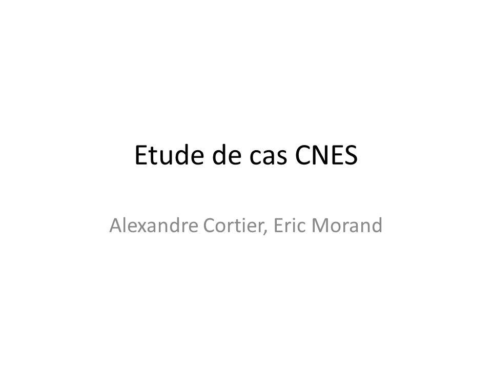Etude de cas CNES Alexandre Cortier, Eric Morand