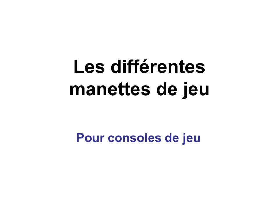 Les différentes manettes de jeu Pour consoles de jeu