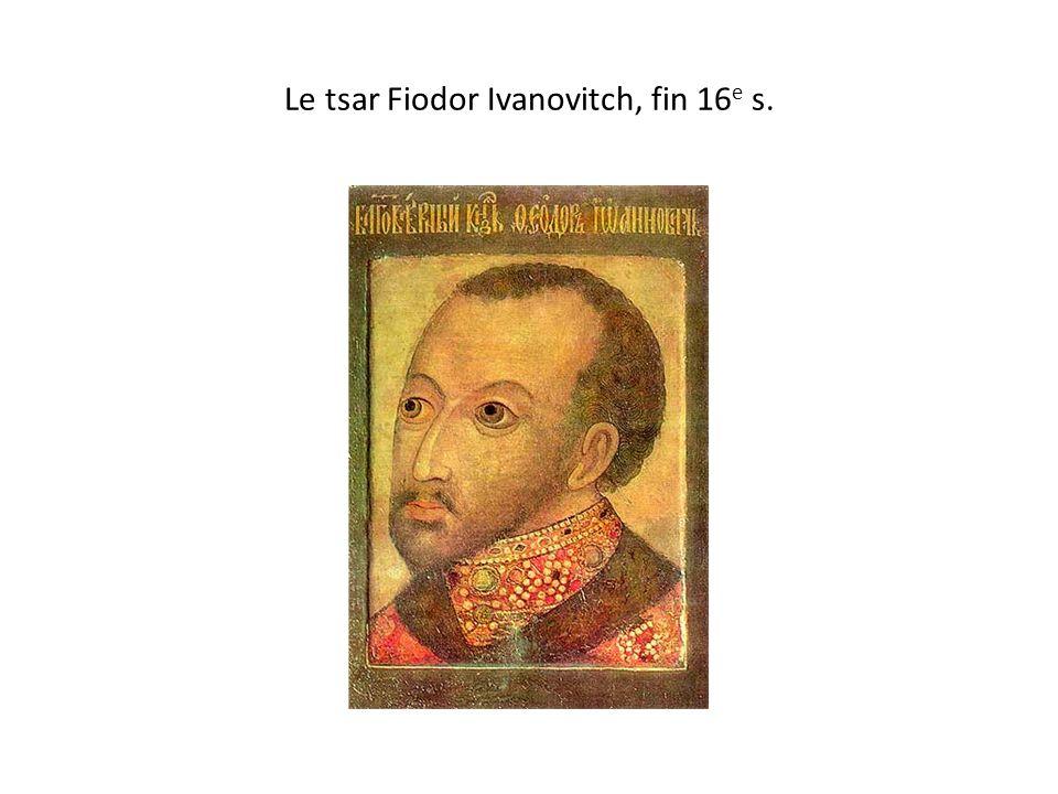 Le tsar Fiodor Ivanovitch, fin 16 e s.