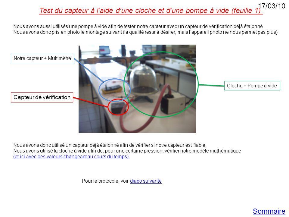 Nous avons aussi utilisés une pompe à vide afin de tester notre capteur avec un capteur de vérification déjà étalonné Nous avons donc pris en photo le