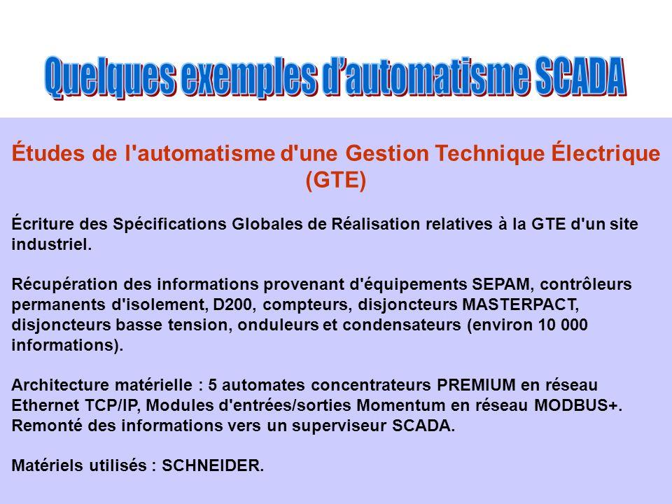 Études de l'automatisme d'une Gestion Technique Électrique (GTE) Écriture des Spécifications Globales de Réalisation relatives à la GTE d'un site indu