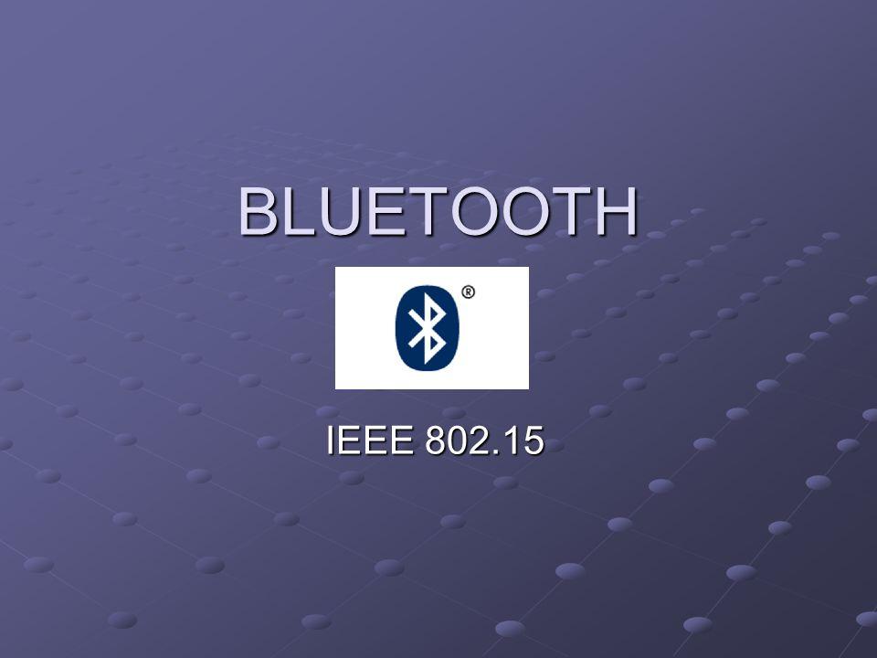 BLUETOOTH IEEE 802.15
