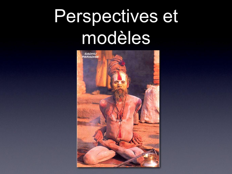 Perspectives et modèles
