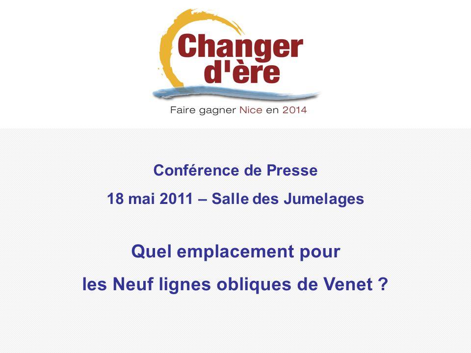 Conférence de Presse 18 mai 2011 – Salle des Jumelages Quel emplacement pour les Neuf lignes obliques de Venet ?