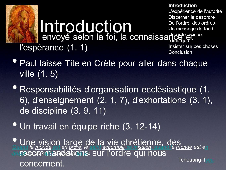 Introduction Paul, envoyé selon la foi, la connaissance et l espérance (1.