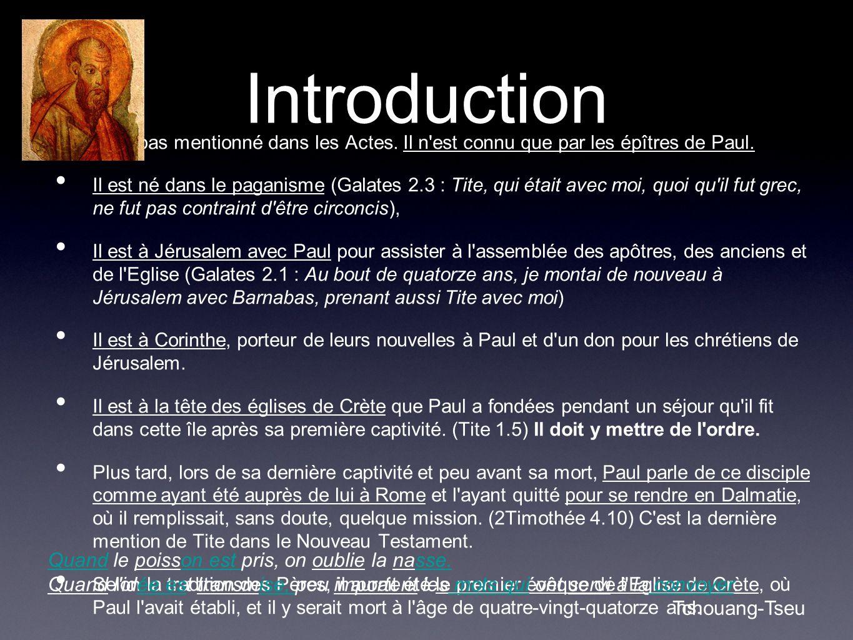 Introduction Tite n est pas mentionné dans les Actes.