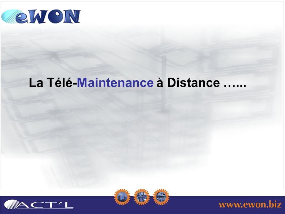 La Télé-Maintenance à Distance …...