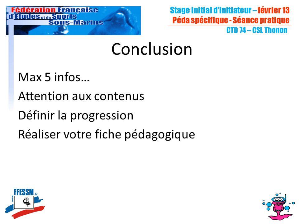 CTD 74 – CSL Thonon Max 5 infos… Attention aux contenus Définir la progression Réaliser votre fiche pédagogique Conclusion Stage initial dinitiateur –