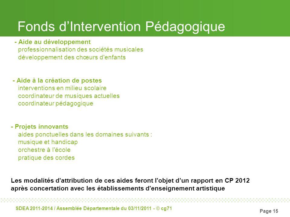 Page 15 SDEA 2011-2014 / Assemblée Départementale du 03/11/2011 - © cg71 - Aide au développement professionnalisation des sociétés musicales développe