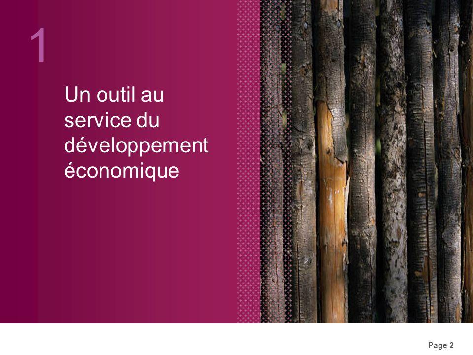 Page 2 Un outil au service du développement économique 1