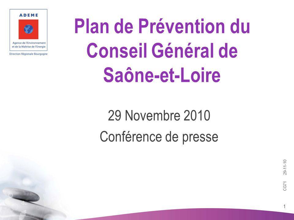 CG71 29-11-10 1 Plan de Prévention du Conseil Général de Saône-et-Loire 29 Novembre 2010 Conférence de presse