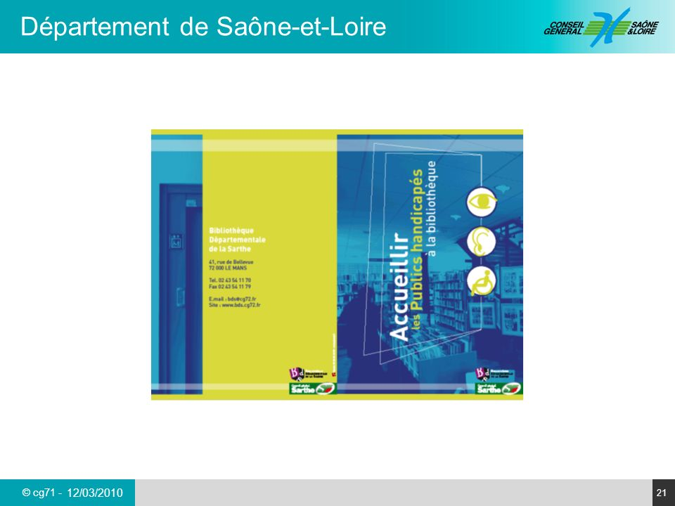 © cg71 - Département de Saône-et-Loire 21 12/03/2010