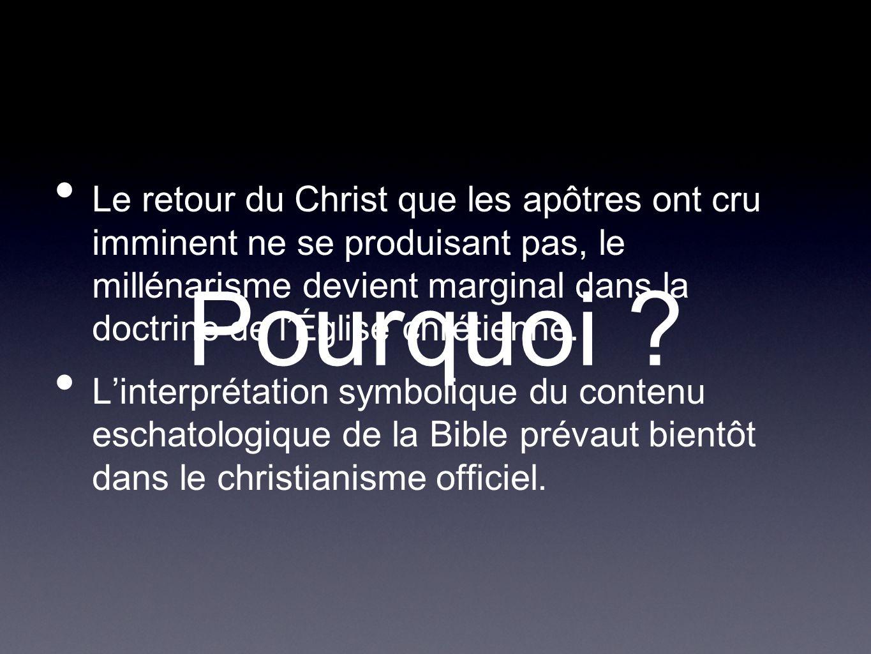 Le retour du Christ que les apôtres ont cru imminent ne se produisant pas, le millénarisme devient marginal dans la doctrine de lÉglise chrétienne. Li