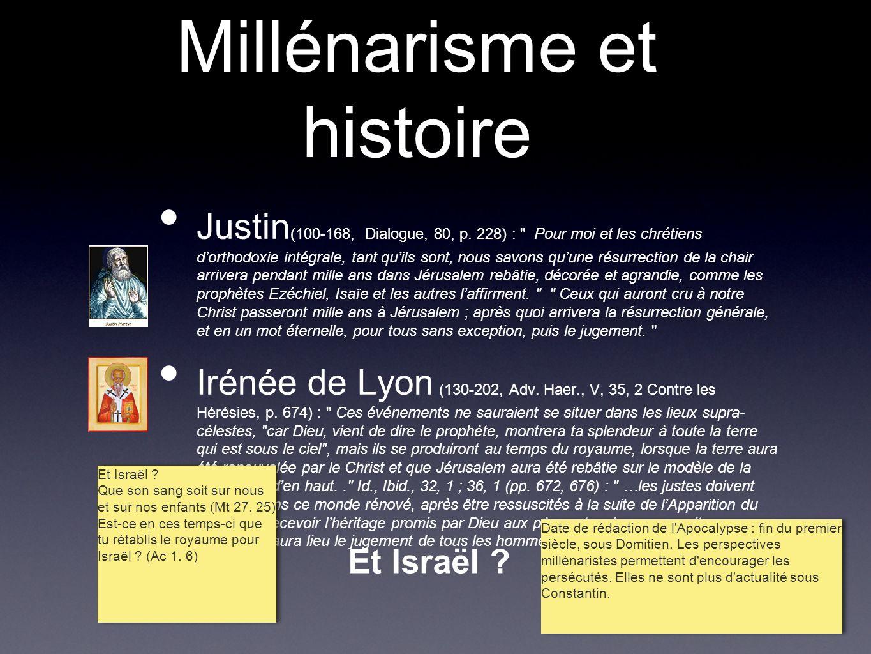 Millénarisme et histoire Origène (185-253) : LÉcriture entière, Ancien et Nouveau Testament, a un sens spirituel.