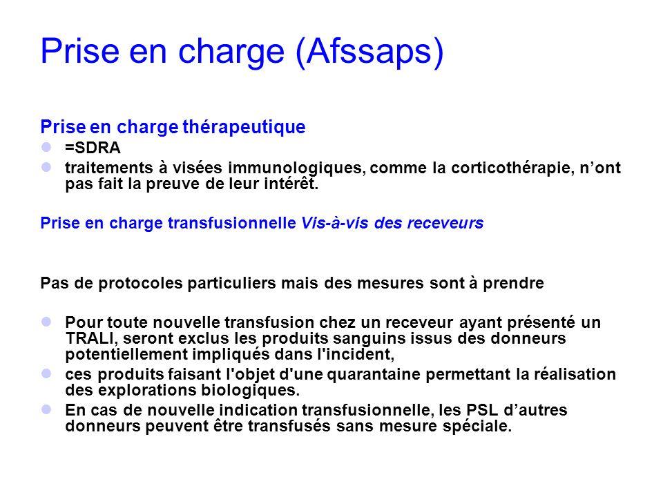 Prise en charge (Afssaps) Prise en charge thérapeutique =SDRA traitements à visées immunologiques, comme la corticothérapie, nont pas fait la preuve d