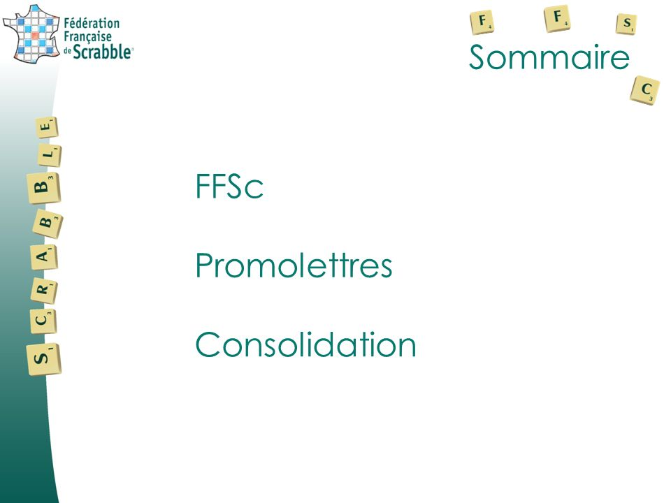 Sommaire FFSc Promolettres Consolidation