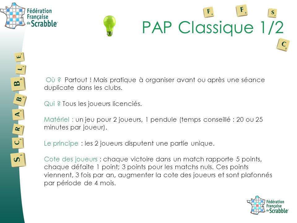 PAP Classique 1/2 Où . Partout .