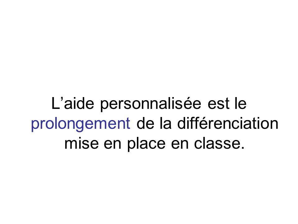 Laide personnalisée est une aide ordinaire pour des difficultés « ordinaires ».