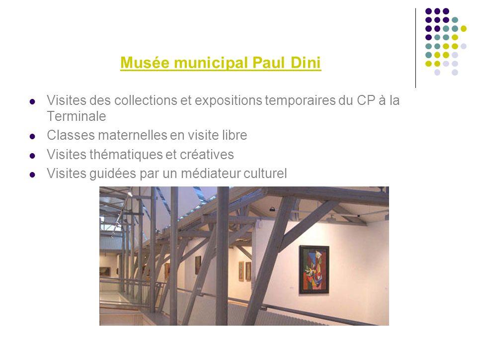 Musée municipal Paul Dini Visites des collections et expositions temporaires du CP à la Terminale Classes maternelles en visite libre Visites thématiques et créatives Visites guidées par un médiateur culturel