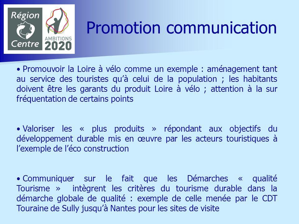 Promouvoir la Loire à vélo comme un exemple : aménagement tant au service des touristes quà celui de la population ; les habitants doivent être les ga