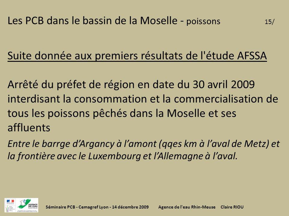 Les PCB dans le bassin de la Moselle - poissons 15/ Suite donnée aux premiers résultats de l'étude AFSSA Arrêté du préfet de région en date du 30 avri