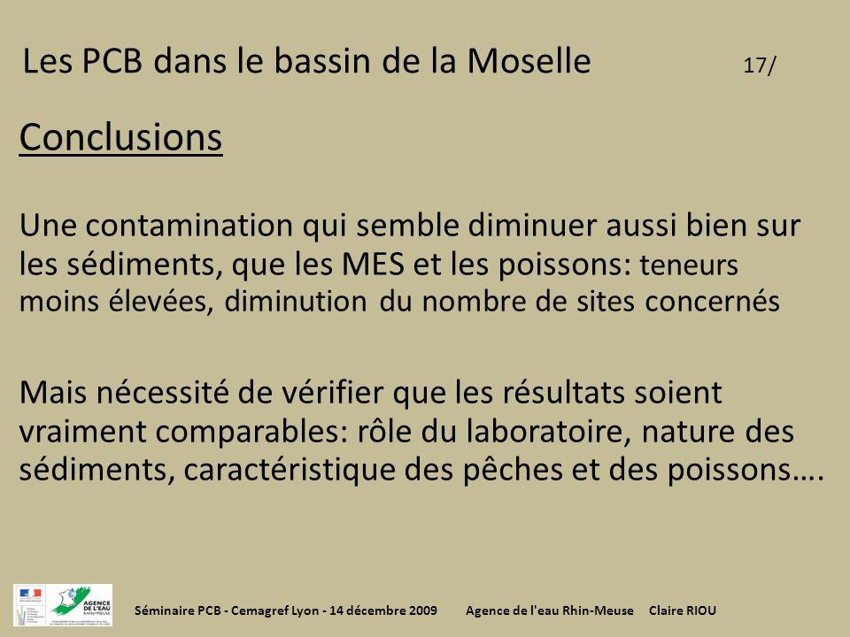 Les PCB dans le bassin de la Moselle 17/ Conclusions Une contamination qui semble diminuer aussi bien sur les sédiments, que les MES et les poissons: