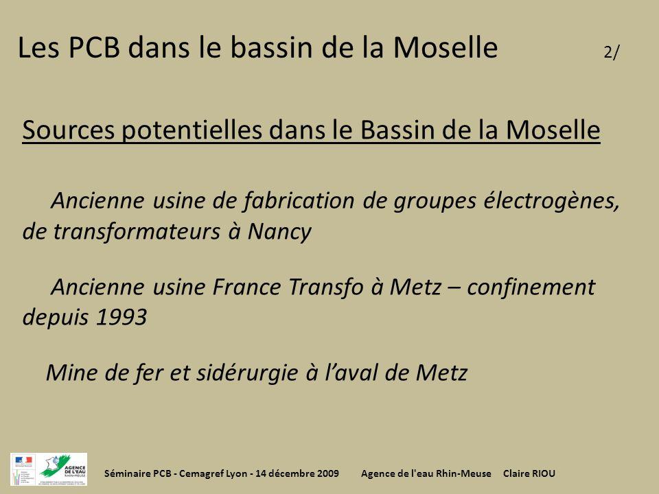 Les PCB dans le bassin de la Moselle 2/ Sources potentielles dans le Bassin de la Moselle Ancienne usine de fabrication de groupes électrogènes, de tr